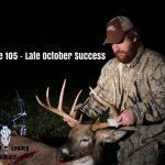 Episode 105 – Late October Success