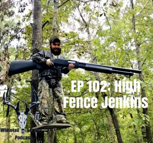 Episode 102 – High Fence Jenkins