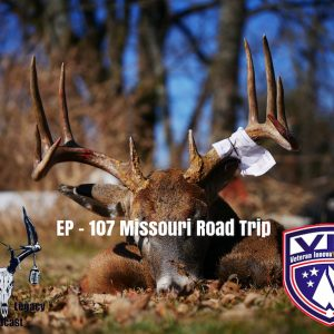Episode 107 – Missouri Road Trip