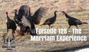 Episode 128 – The Merriam Experience