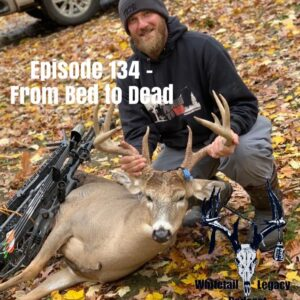 Episode 134 – From Bed To Dead
