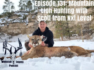 Episode 131 – Mountain Lion Hunting with Scott From NXT LEVEL