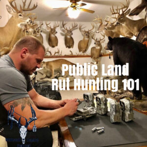 Episode 148 – Public Land Rut Hunting 101
