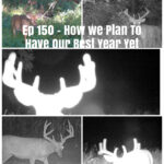 Episode 150 – How We Plan To Have Our Best Year Yet