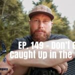 Episode 149 – Don't Get Caught Up In The Hype