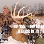 Episode 155 – How To Target A Buck In The Rut