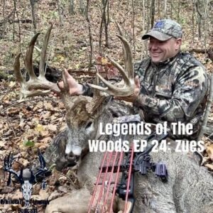 Legends of The Woods EP 24 – Zues