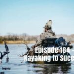 Episode 164 – Kayaking To Success