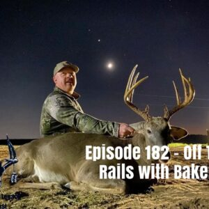 Episode 182 – Off The Rails With Baker