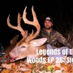 Legends of The Woods EP 26: Sick Six