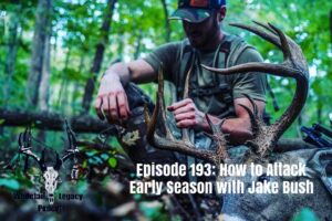Episode 193 – How to Attack Early Season with Jake Bush