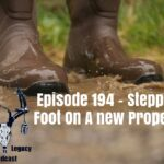 Episode 194 – What To Do When Stepping Foot On A Property For The First Time