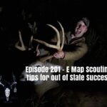 Episode 201 – E Map Scouting Tips For Out Of State Success